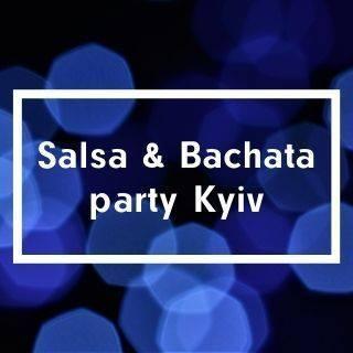 Salsa & Bachata party Kyiv